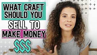 What craft should you sell to make money online?