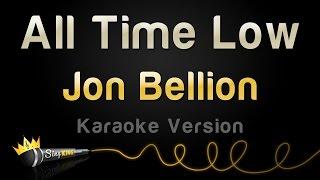 Jon Bellion - All Time Low (Karaoke Version)