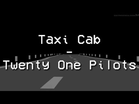 Taxi Cab - Twenty One Pilots - Tradução  PTBR
