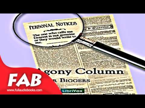 The Agony Column Full Audiobook by Earl Derr BIGGERS by General Fiction, Detective Fiction