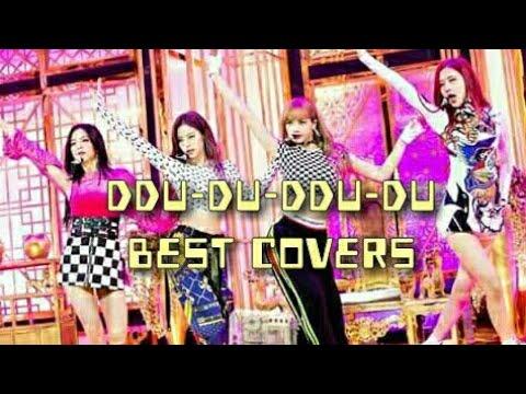 Blackpink's Ddu-du-ddu-du Best Covers (Vocal & Instrumental)