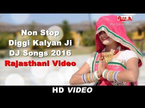 Non Stop | Diggi Kalyan Ji DJ Songs 2016 | Alfa Music & Films