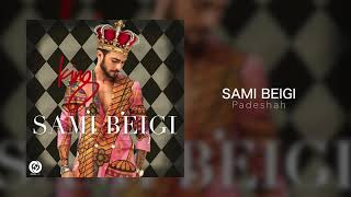 Sami Beigi - Padeshah OFFICIAL TRACK - KING ALBUM