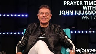 LifeSource Media | PRAYER TIME WITH JOHN IULIANO | Comprehending God's Love for You