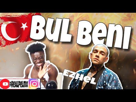 Ezhel - Bul Beni 🇹🇷[Turkish Music]🇹🇷🔥🔥 REACTION