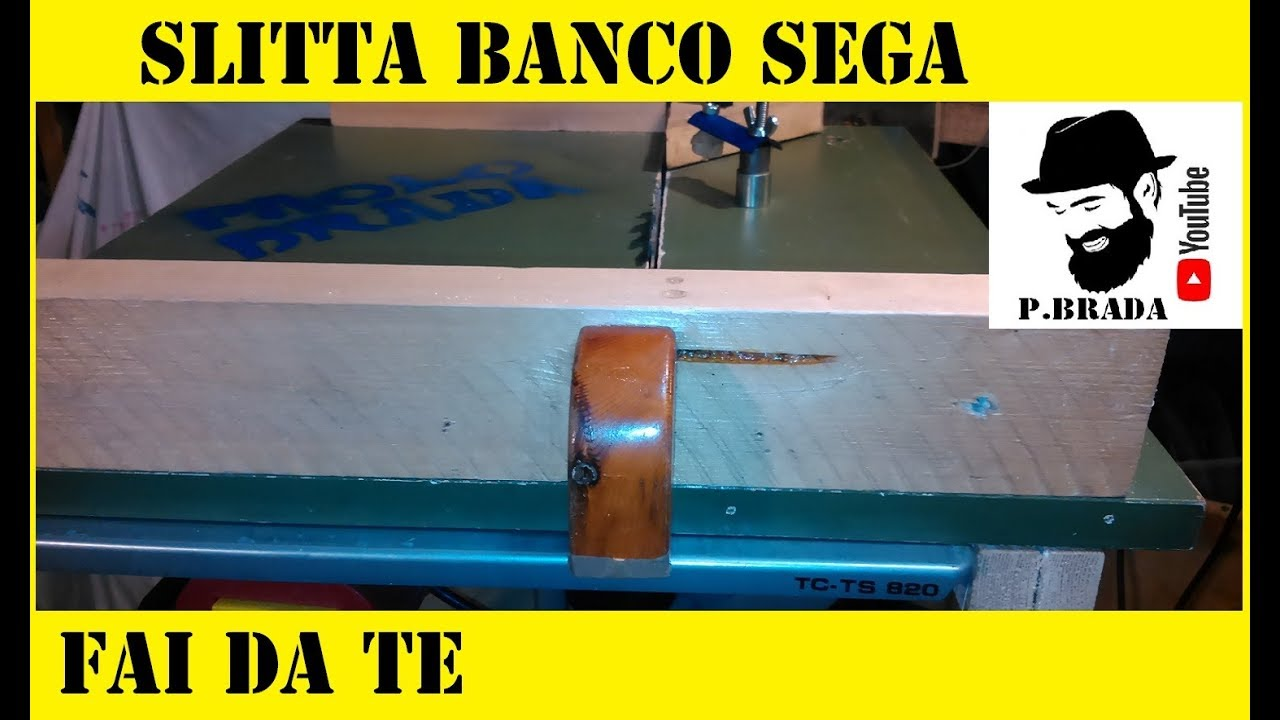 slitta fai da te per banco sega by paolo brada diy youtube