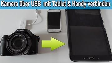 Fotos von Digital Kamera auf Handy / Tablet übertragen und  Bilder teilen – Anleitung USB verbinden