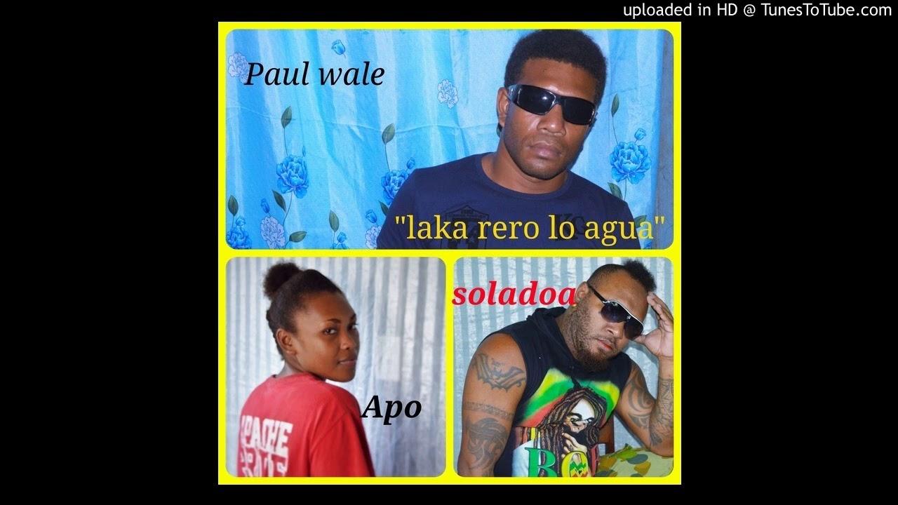 Download LAKA RERO LO AGUA ...SOLADOA FEAT APO &  PAUL WALE. @REGGZ RECORDZ - Copy