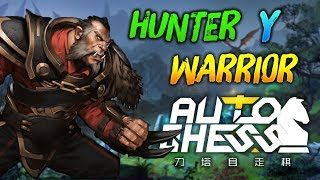 LOS MAS RESISTENTES HUNTER + WARRIOR 😜 | Dota Auto Chess