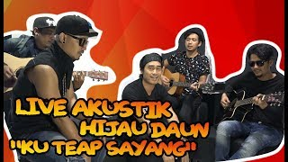 Video MEDIA VISIT # Live Akustik Hijau Daun   Ku Tetap Sayang download MP3, 3GP, MP4, WEBM, AVI, FLV Desember 2017