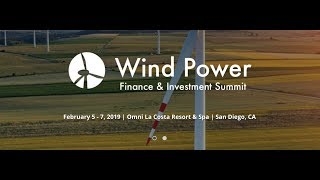 Feb 5-7, 2019 Join us at Wind Finance & Investment Summit in San Diego