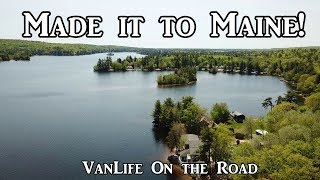 Made it to Maine! - VanLife on the Road