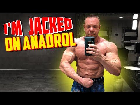 I'm on Anadrol