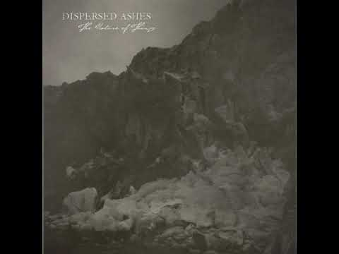 Dispersed Ashes - The Nature of Things (full album) 2012