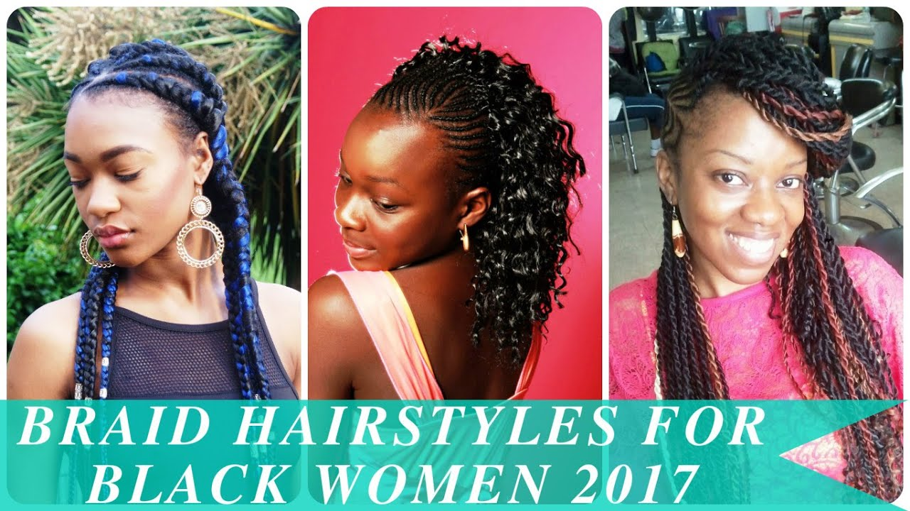 braided hair styles for black girls braid hairstyles for black 2017 9382 | maxresdefault