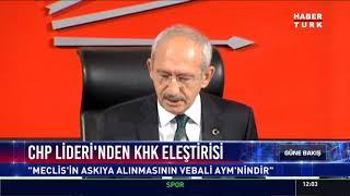 CHP Lideri'nden KHK eleştirisi