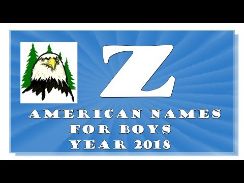 Z LETTER AMERICAN NAMES FOR BABY BOYS OF 2017-2018TOP 1000 OF USA