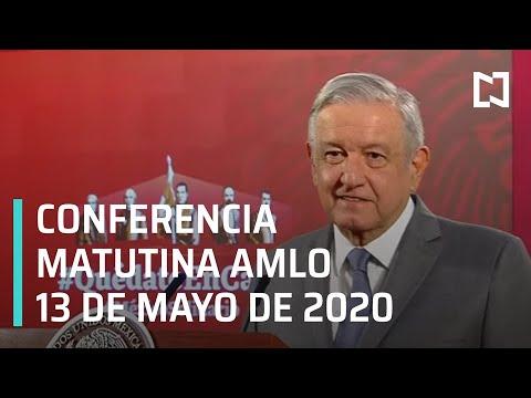 Conferencia matutina AMLO/ 13 de mayo de 2020