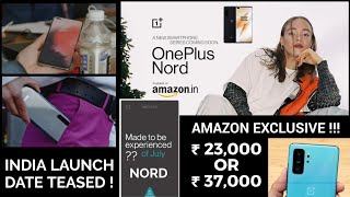 OnePlus Nord India Launch Date Teased || AMAZON EXCLUSIVE !!!