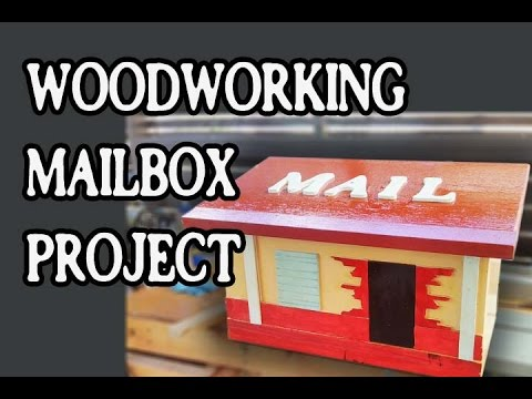 """Mailbox """"woodworking project"""" Make VIdeo"""