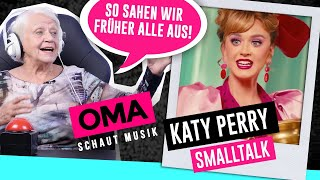 Oma schaut Musik - Katy Perry (Small Talk)