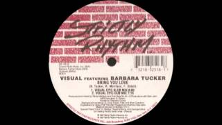 Visual Featuring Barbara Tucker - Bring You Love (Visual Epic Klub Mix)