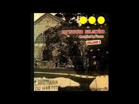 VA - Christiania Selection Vol. 3 [Full Album] ᴴᴰ