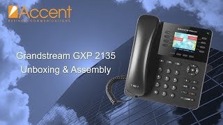Grandstream GXP2135 VoIP Phone Unboxing & Assembly