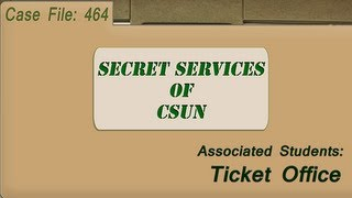 Secret Services Of CSUN: Associated Students