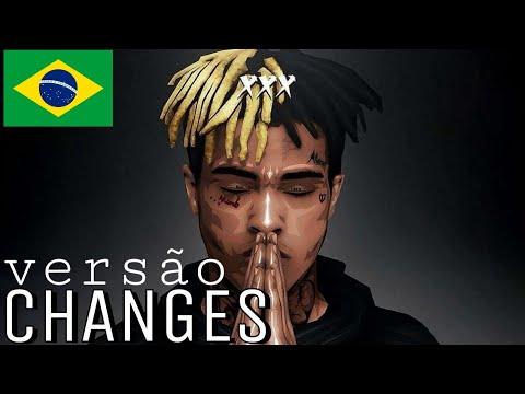 Changes - XXXTentacion (Tradução/Versão em Português)