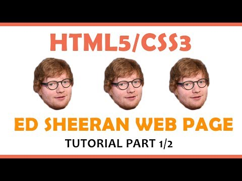 Make an Ed Sheeran Web Page Using HTML & CSS (Part 1/2)
