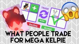 WHAT PEOPLE TRADE FOR MEGA NEON KELPIE| adopt me| roblox