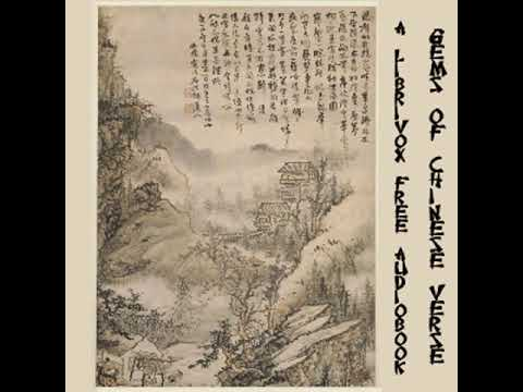 Gems Of Chinese Verse By Various, Translated By W. J. B. Fletcher Part 1/2  Full Audio Book