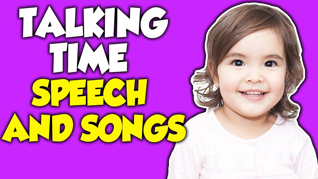 Toddler Videos - Learning Songs and Speech  -  Songs for Kids to Learn To Talk and Meet Milestones