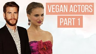 REVEALED: Why These 13 Actors WENT VEGAN (pt 1)  | LIVEKINDLY