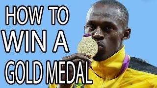 How To Win A Gold Medal - EPIC HOW TO