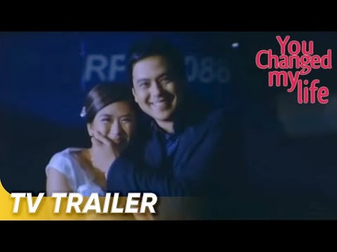 You Changed My Life (Official Full TV Trailer)