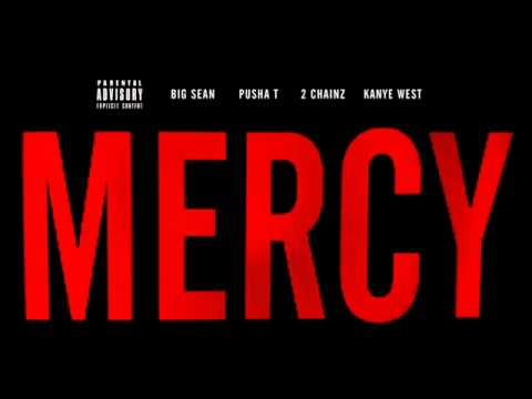 Kanye West  Mercy ft Big Sean, Pusha T  2 Chainz Explicit