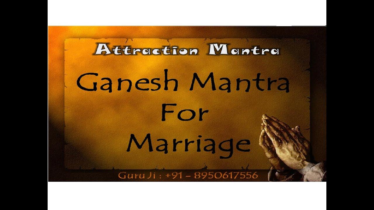Ganesh Mantra For Marriage Full Love Guru Vashikaran