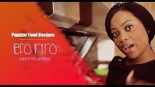 how i make my efo riro   bukie s kitchen muse