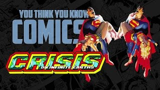 Crisis on Infinite Earths - You Think You Know Comics?