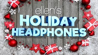Ellen Introduces Her Holiday Headphones