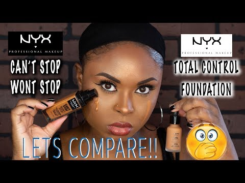 NYX CAN'T STOP WONT STOP FOUNDATION VS NYX TOTAL CONTROL FOUNDATION | MAKEUP BY CARRIE