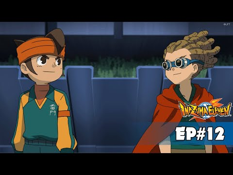 Inazuma Eleven - Episode 12 - THE FINALS - ROYAL ACADEMY - FIRST HALF!