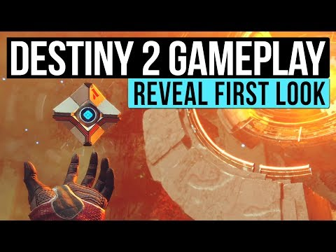 Destiny 2 Gameplay - First Look at the Open World, Abilities, Weapons, Lost Sectors & New Features!