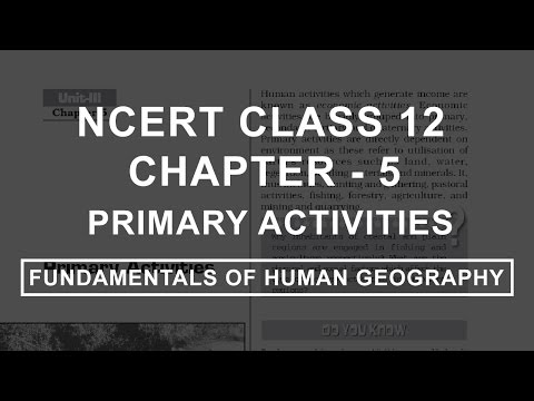 Primary Activities - Chapter 5 Geography NCERT Class 12