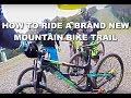 HOW TO ride a new MOUNTAIN BIKE trail  - Fujimi bike park, Japan 2016 - CG Vlog