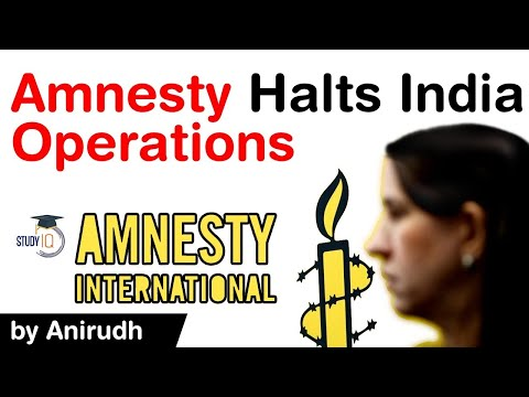 Amnesty International halts India operations - Government for freezing its bank account #UPSC