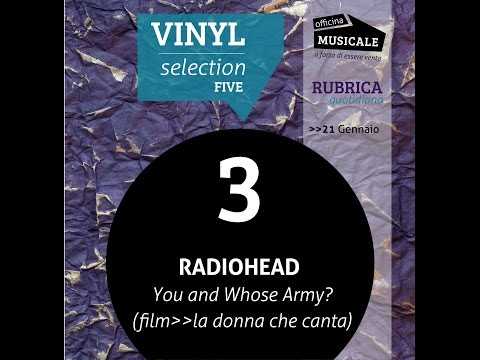 Radiohead - You And Whose Army? - La donna che canta