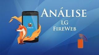 Análise: LG Fireweb, o 1° Firefox OS no Brasil